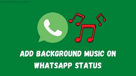 Add Background Music On WhatsApp Status