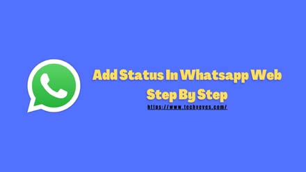 Add Status In Whatsapp Web