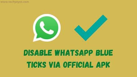 Disable WhatsApp Blue Ticks