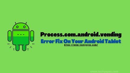 Process.com.android.vending