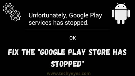 Google Play Store Has Stopped