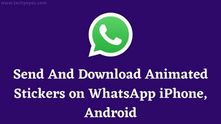 Send And Download Animated Stickers on WhatsApp