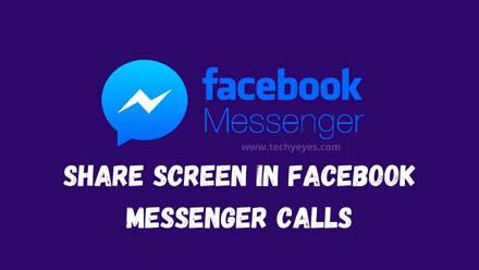 Share Screen in Facebook Messenger Calls