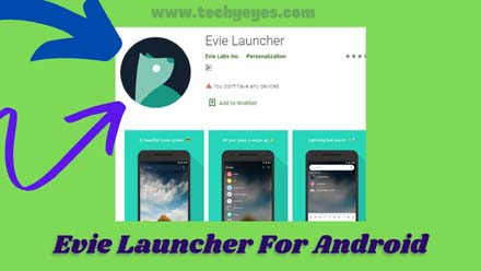 Evie Launcher For Android