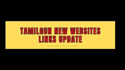 Tamilgun New Websites Links Update