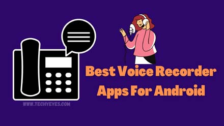Best Voice Recorder Apps For Android