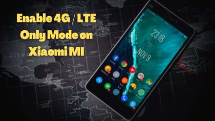 Enable 4G / LTE Only Mode on Xiaomi