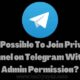 Join Private Channel on Telegram Without Admin Permission