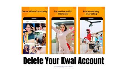 Delete Your Kwai Account
